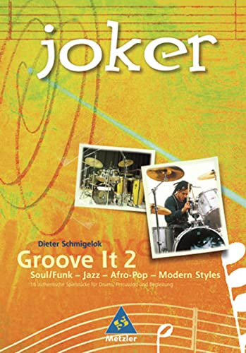 9783507028166: Joker: Groove it 2: Soul/Funk - Jazz - Afro - Modern Styles: Percussion-Workshop
