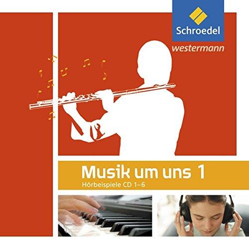 9783507030169: Musik um uns Hörbeispiele 1. Sekundarstufe 1. CD: Auflage 2011