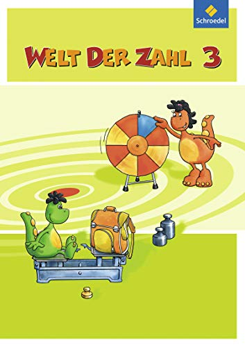 9783507046634: Welt der Zahl 3. Sch�lerband. Berlin, Brandenburg, Bremen, Mecklenburg-Vorpommern, Sachsen-Anhalt, Th�ringen: Ausgabe 2010