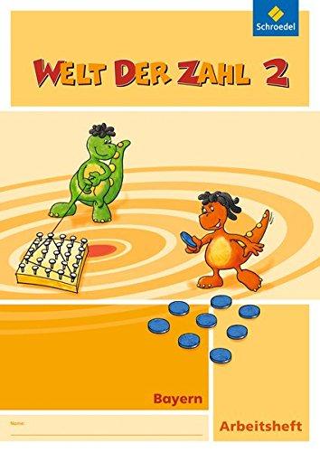 9783507047129: Welt der Zahl - Ausgabe 2014 für Bayern: Arbeitsheft 2