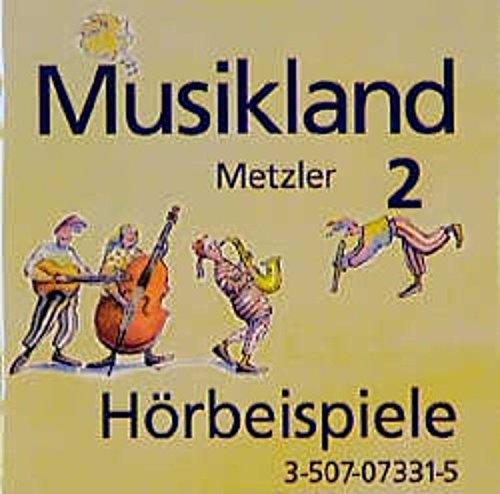 9783507073319: Musikland - Allgemeine Ausgabe: Hörbeispiele 2