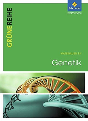 9783507101708: Grüne Reihe. Genetik. Schülerband