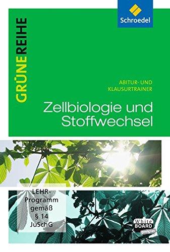 9783507101814: Zellbiologie und Stoffwechselphysiologie: Abitur- und Klausurtrainer
