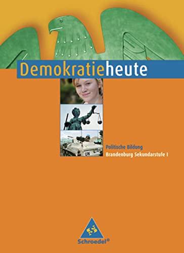 9783507104198: Demokratie heute 7 - 10. Sch�lerband. Brandenburg: Ausgabe 2008