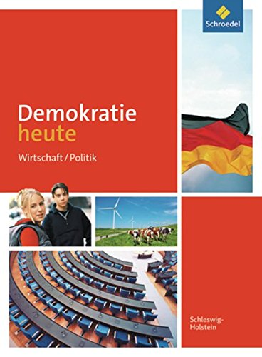 Demokratie heute 8 - 10. Schülerband. Schleswig-Holstein: Ausgabe 2012 (Hardback)
