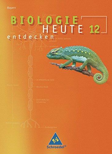 Biologie heute entdecken 12: Jungbauer, Wolfgang Dr.
