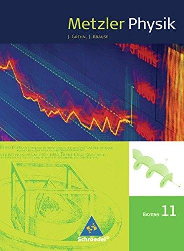 Metzler Physik SII - Ausgabe 2009 für: Grehn, Joachim, Krause,