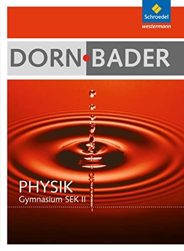 9783507107755: Dorn / Bader Physik. Schülerband mit CD-ROM. Hessen, Nordrhein-Westfalen: Sekundarstufe 2