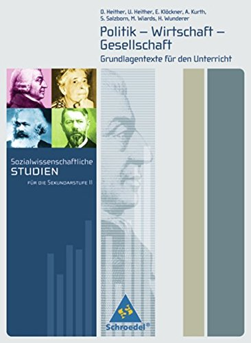 9783507108189: Sozialwissenschaftliche Studien für die Sekundarstufe II: Sozialwissenschaftliche Studien für die Sekundarstufe 2: Politik-Wirtschaft-Gesellschaft. Grundlagentexte für den Unterricht