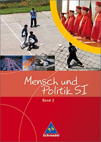 9783507108516: Mensch und Politik S1. Schülerband 2. Nordrhein-Westfalen: 7./.8. Schuljahr