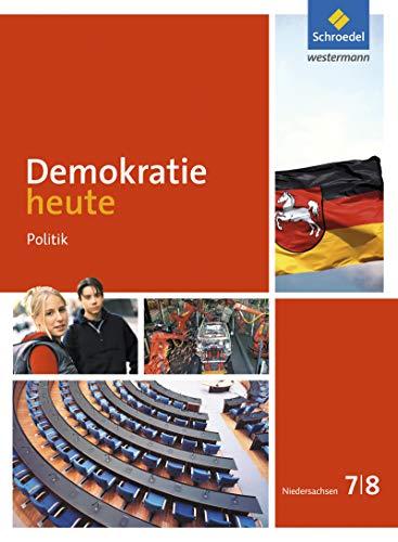 9783507111103: Demokratie heute 7 / 8. Schülerband. Niedersachsen: Ausgabe 2015