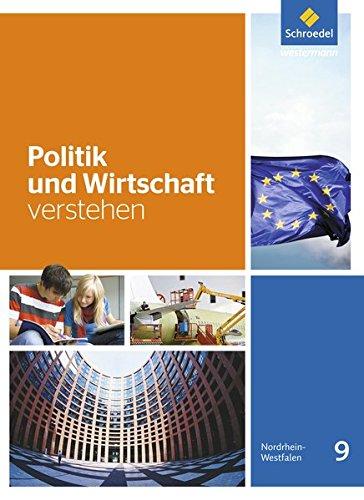 9783507111325: Politik und Wirtschaft verstehen 9. Schülerband: Ausgabe 2016