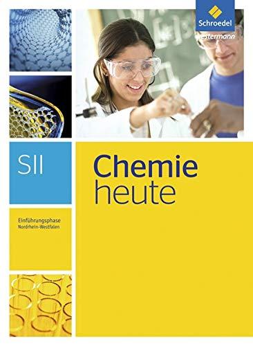 9783507122208: Chemie heute. Einführungsphase: Schülerband. Nordrhein-Westfalen: Sekundarstufe 2 - Ausgabe 2014