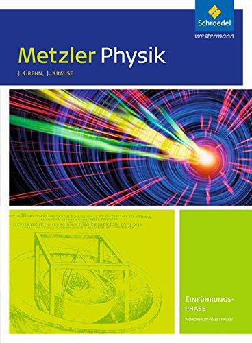 9783507170100: Metzler Physik. Einführungsphase: Schülerband. Nordrhein-Westfalen: Sekundarstufe 2 - Ausgabe 2014