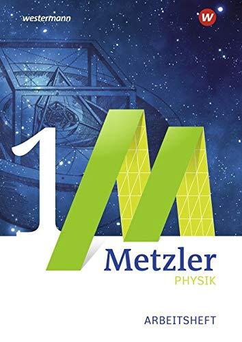 9783507170131: Metzler Physik. Einführungsphase: Arbeitsheft 1 - Mechanik. Nordrhein-Westfalen: Sekundarstufe 2 - Ausgabe 2014