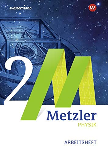 9783507170186: Metzler Physik 1. Arbeitsheft. Qualifikationsphase. Sekundarstufe 2. Nordrhein-Westfalen