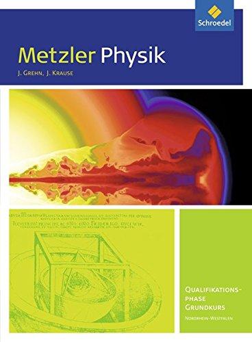 9783507170285: Metzler Physik. Schülerband. Qualifikationsphase GK. Sekundarstufe 2. Nordrhein-Westfalen