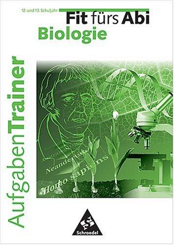 9783507220775: Fit fürs Abi, Aufgaben-Trainer, Biologie