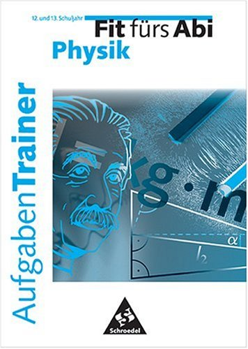 9783507220812: Fit fürs Abi. Aufgaben-Trainer Physik.