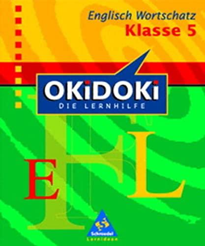 9783507222304: OKiDOKi. Englisch Wortschatz. 5. Klasse: Die Lernhilfe