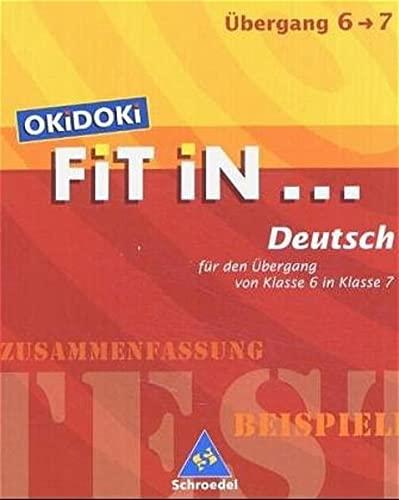 9783507222519: OKiDOKi. Fit In... Deutsch. Für den Einstieg in Klasse 7: Zusammenfassung, Beispiele