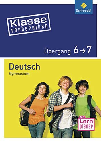 9783507223233: Klasse vorbereitet. Deutsch. Übergang 6 / 7. Gymnasium
