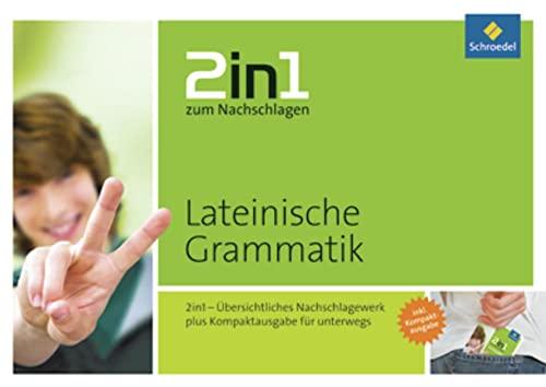 2in1 zum Nachschlagen: Lateinische Grammatik: Kirchner, Silke