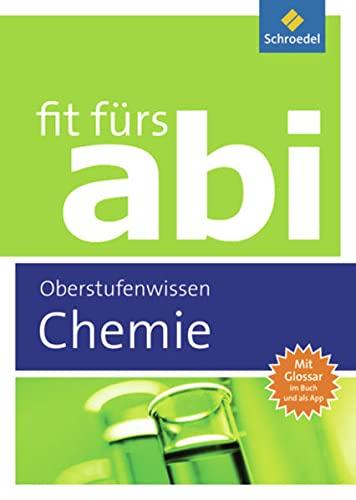 9783507230439: Fit fürs Abi. Chemie Oberstufenwissen