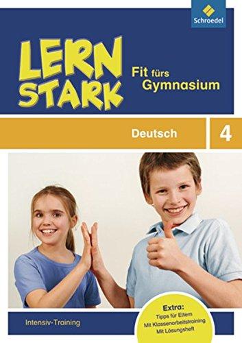 9783507232365: LERNSTARK - Fit fürs Gymnasium. Deutsch 4: Intensiv-Training