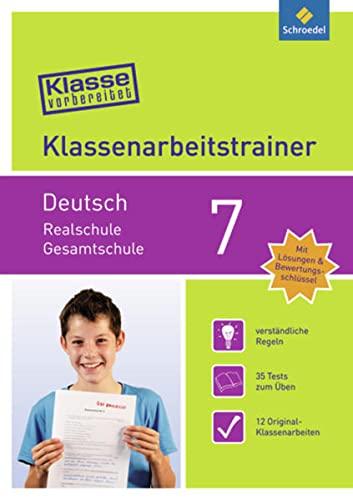 9783507232624: Klasse vorbereitet 7. Deutsch. Realschule / Gesamtschule: Klassenarbeitstrainer