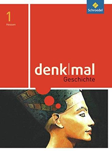 9783507356313: denkmal Geschichte 1. Sch�lerband. Hessen: Ausgabe 2011