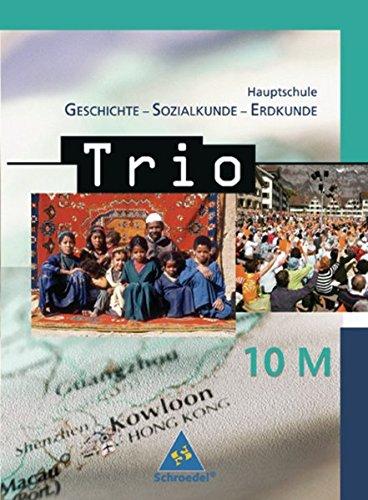 9783507360556: Trio. 10 M. Geschichte / Sozialkunde / Erdkunde. Hauptschule. Bayern
