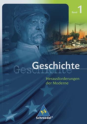 9783507368019: Geschichte Oberstufe 1. Herausforderungen der Moderne. Baden-Württemberg. (Lernmaterialien)
