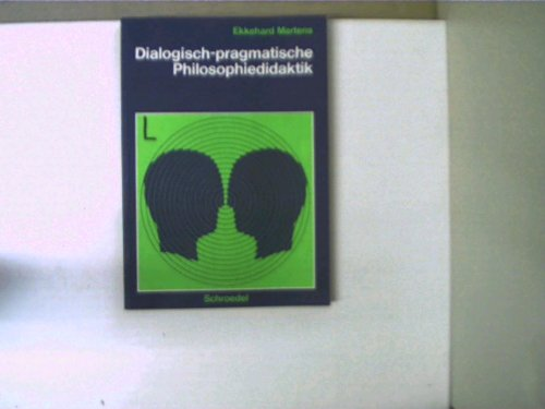 9783507390096: Dialogisch-pragmatische Philosophiedidaktik.