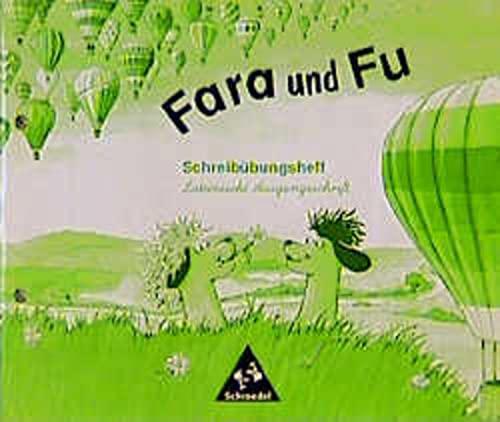 Fara und Fu. Schreibübungsheft. Lateinische Ausgangsschrift (350740303X) by Feather, Jane