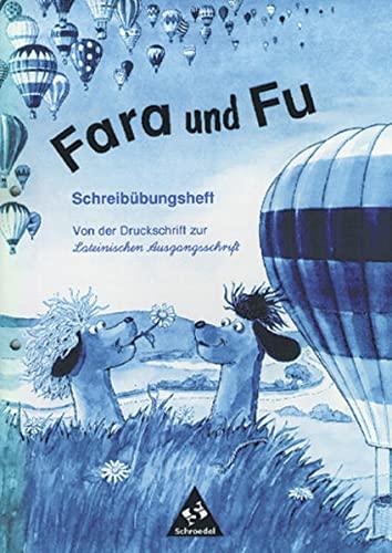 9783507403062: Fara und Fu - Ausgabe 1996: Schreibübungsheft - Von der Druckschrift zur LA