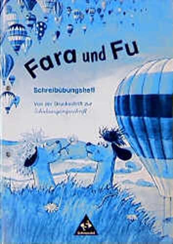 9783507403086: Fara und Fu, neue Rechtschreibung, Schreibübungsheft, Von der Druckschrift zur Schulausgangsschrift