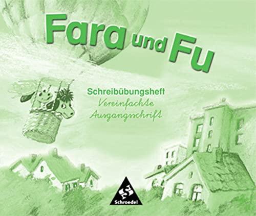 9783507403772: Fara und Fu. Schreibübungsheft. Vereinfachte Ausgangsschrift: Beginn mit gebundener Schrift