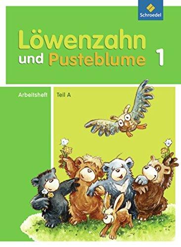 9783507406742: L�wenzahn und Pusteblume. Leselernbuch A. Arbeitsheft: Ausgabe 2009
