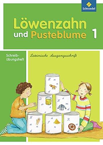 9783507406780: Löwenzahn und Pusteblume 1. Schreibübungsheft. Lateinische Ausgangsschrift: Ausgabe 2009