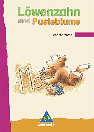 9783507407381: Löwenzahn und Pusteblume. Wörterheft. Neubearbeitung