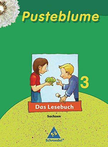 Pusteblume 3. Das Lesebuch. Schülerband. Sachsen (Hardback)