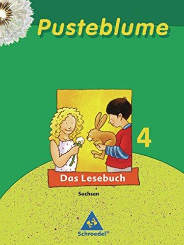 Pusteblume 4. Das Lesebuch. Schülerband. Sachsen (Hardback)