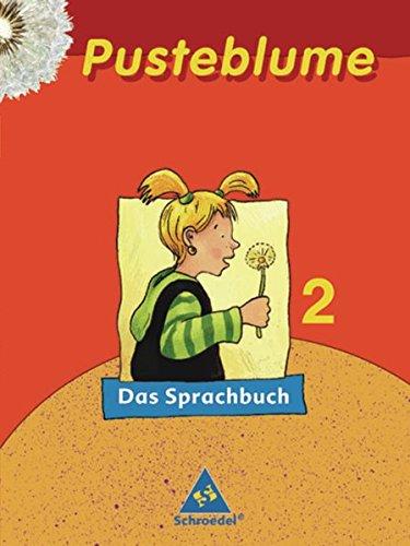 9783507409125: Pusteblume. Das Sprachbuch 2. Sch�lerband. Druckschrift. Nordrhein-Westfalen. RSR 2006