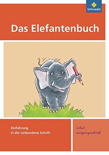 9783507411241: Das Elefantenbuch. Schreibübungsheft. Schulausgangsschrift