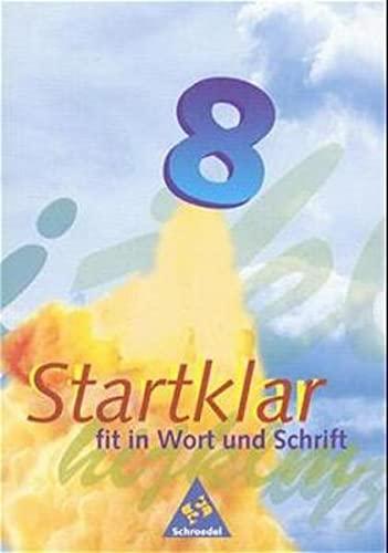 9783507416659: Startklar, neue Rechtschreibung, 8. Klasse