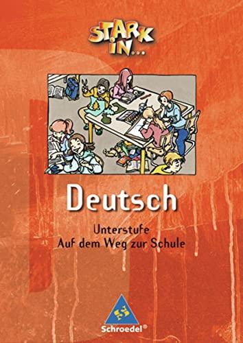 9783507416901: Stark in Deutsch. Sehen - Hören - Sprechen: Unterstufe. Auf dem Weg zur Schule. Sehen - Höhren - Sprechen