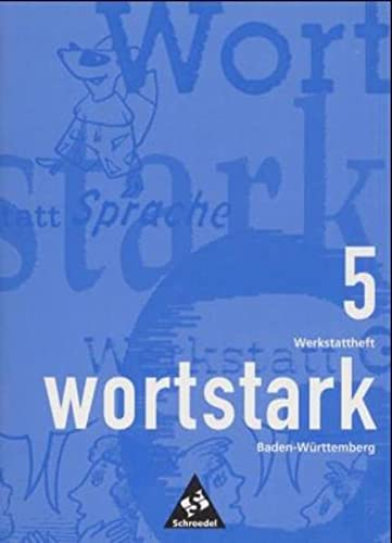 9783507418219: Wortstark, Ausgabe Sekundarstufe I Baden-Württemberg, neue Rechtschreibung, 5. Klasse