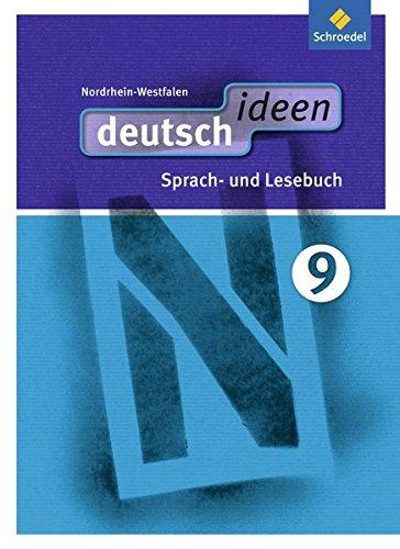 9783507421295: deutsch ideen 9. Sch�lerband. Sekundarstufe 1. Nordrhein-Westfalen: Ausgabe 2012