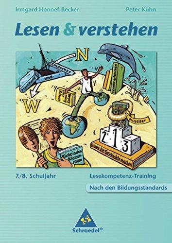 9783507424234: Lesen und verstehen 7 / 8: Aufbau und Förderung von Lesekompetenzen nach den Bildungsstandards